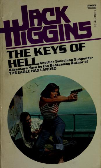 Cover of: Keys of Hell | Jack Higgins