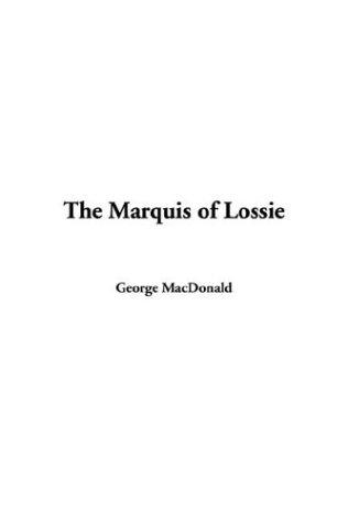 Download The Marquis of Lossie