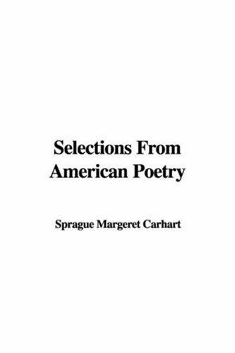Selections from American Poetry