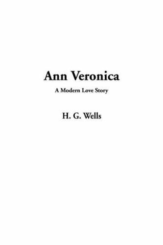 Download Ann Veronica, A Modern Love Story