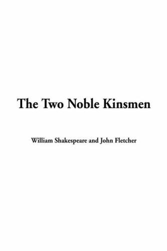 Download The Two Noble Kinsmen,