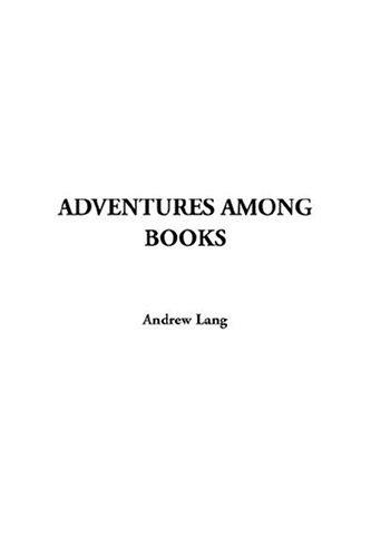 Adventures Among Books
