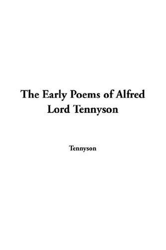 Download The Early Poems Of Alfred Lord Tennyson