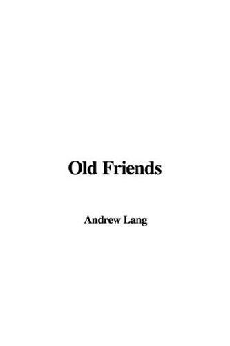 Download Old Friends