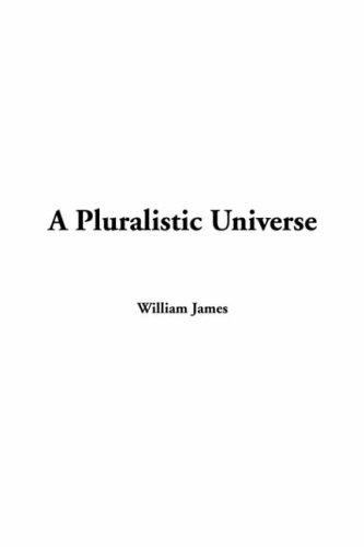 Download A Pluralistic Universe