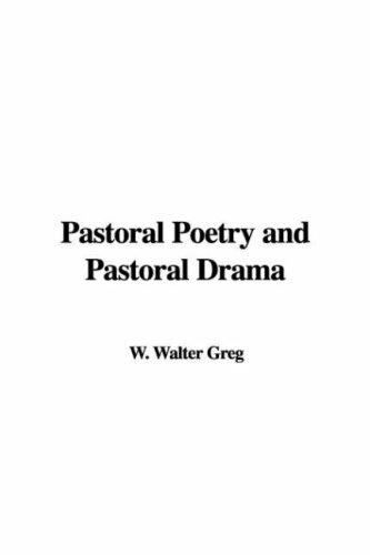 Download Pastoral Poetry And Pastoral Drama