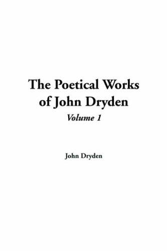Download The Poetical Works Of John Dryden