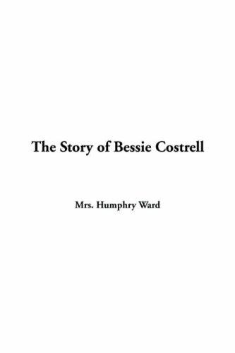 Download The Story Of Bessie Costrell