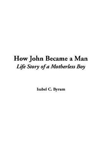 Download How John Became A Man