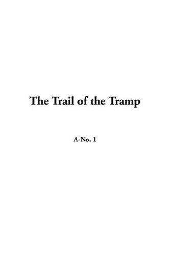 Download The Trail Of The Tramp