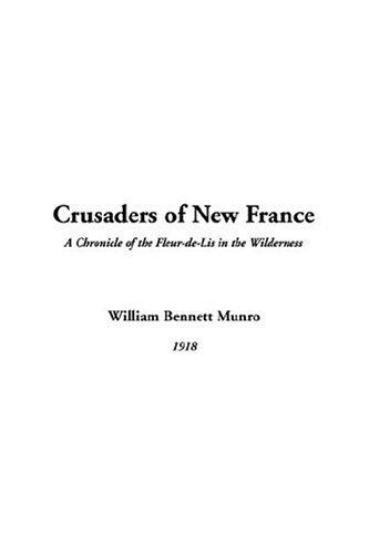 Crusaders Of New France