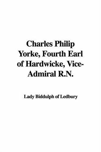 Charles Philip Yorke, Fourth Earl Of Hardwicke, Vice-admiral R.n.