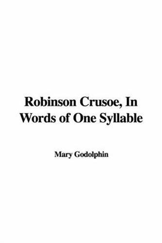 Robinson Crusoe, In Words Of One Syllable