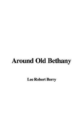 Download Around Old Bethany