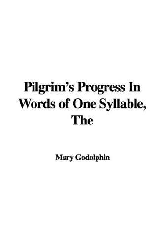 Download The Pilgrim's Progress In Words Of One Syllable