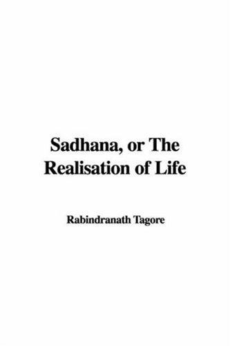 Sadhana, Or The Realisation Of Life