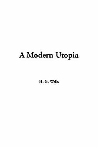 Download A Modern Utopia