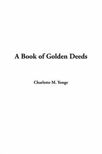 Download A Book of Golden Deeds