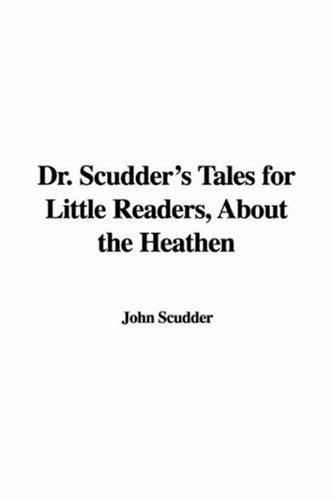 Dr. Scudder's Tales for Little Readers, About the Heathen