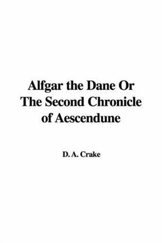 Download Alfgar the Dane or the Second Chronicle of Aescendune
