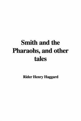 Download Smith and the Pharaohs, and Other Tales