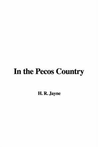 In the Pecos Country