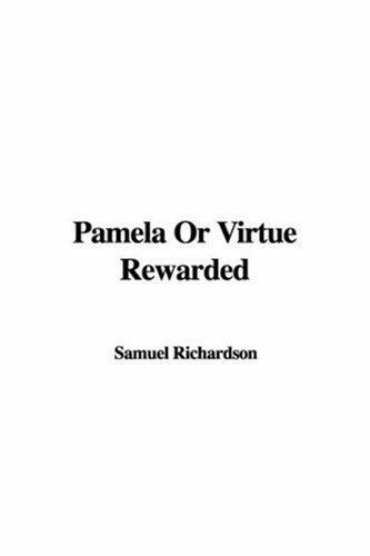 Download Pamela or Virtue Rewarded
