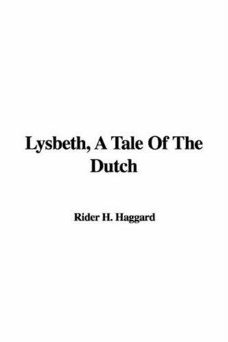 Download Lysbeth, a Tale of the Dutch