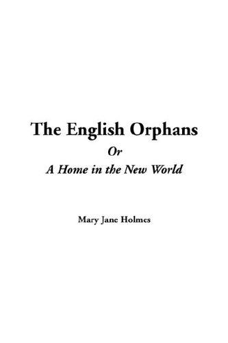 English Orphans or a Home in the New World