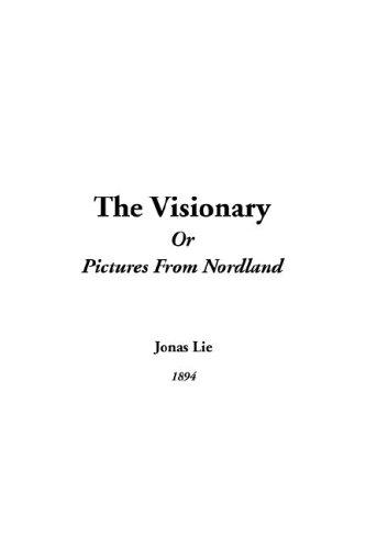 Visionary or Pictures from Nordland