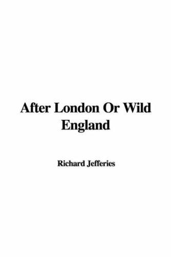 After London or Wild England