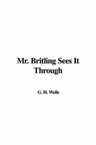 Download Mr. Britling Sees It Through