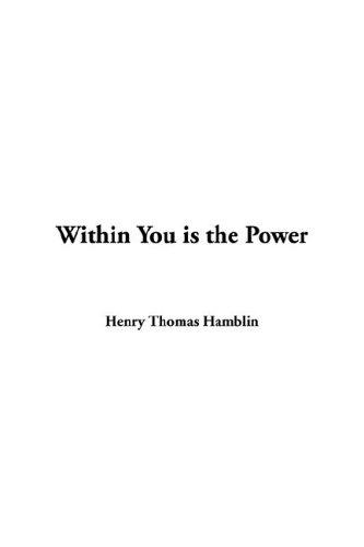 Download Within You Is the Power