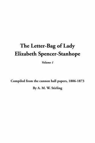 Download The Letterbag of Lady Elizabeth Spencerstanhope