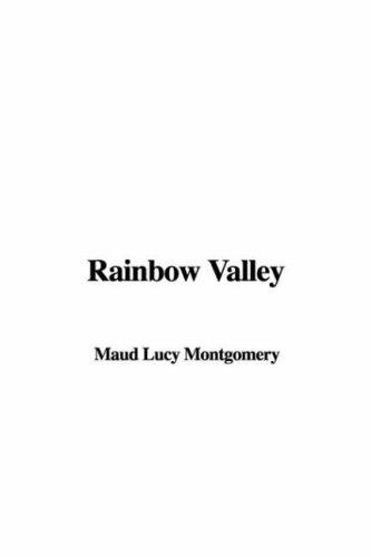Rainbow Valley (Anne of Green Gables Novels)