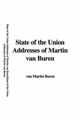 State of the Union Addresses of Martin Van Buren