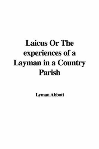 Laicus or the Experiences of a Layman in a Country Parish