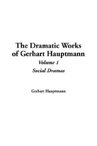 Download The Dramatic Works Of Gerhart Hauptmann