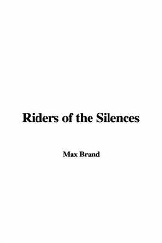 Download Riders Of The Silences