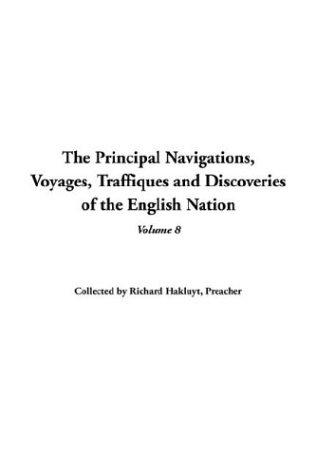 Download The Principal Navigations Voyages Traffiques And Discoveries Of The English Nation