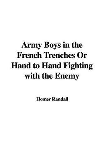 Download Army Boys In The French Trenches Or Hand To Hand Fighting With The Enemy