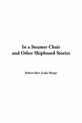 Download In A Steamer Chair And Other Shipboard Stories