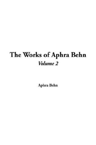 Download The Works Of Aphra Behn
