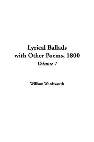 Lyrical Ballads With Other Poems 1800