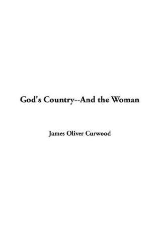 Download God's Country–and The Woman