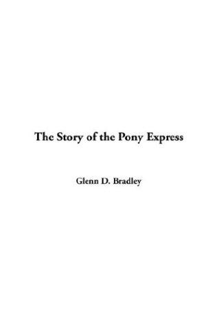Download The Story Of The Pony Express