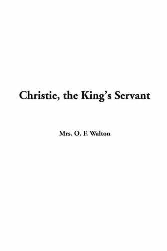 Christie, The King's Servant