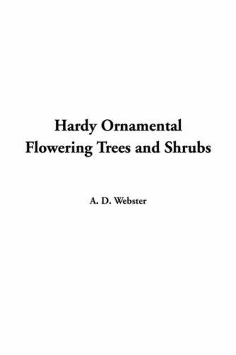 Download Hardy Ornamental Flowering Trees And Shrubs