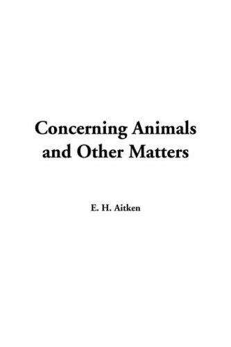 Download Concerning Animals And Other Matters