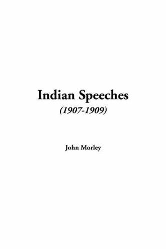 Indian Speeches 1907-1909